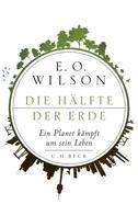 Edward O. Wilson: Die Hälfte der Erde ★★★