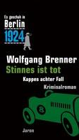 Wolfgang Brenner: Stinnes ist tot ★★★