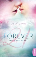 Lilly Crow: Forever 21 ★★★★