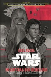 Star Wars: Im Auftrag der Rebellion - Ein Han Solo und Chewbacca-Abenteuer