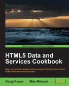 Gorgi Kosev: HTML5 Data and Services Cookbook