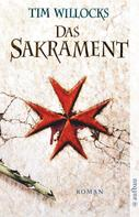 Tim Willocks: Das Sakrament ★★★★