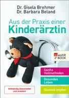 Gisela Brehmer: Aus der Praxis einer Kinderärztin ★★★★★