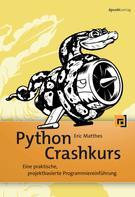 Eric Matthes: Python Crashkurs