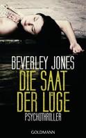 Beverley Jones: Die Saat der Lüge ★★★