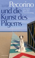 Toni Anzenberger: Pecorino und die Kunst des Pilgerns ★★★★