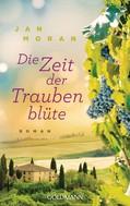 Jan Moran: Die Zeit der Traubenblüte ★★★★