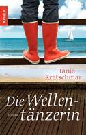 Tania Krätschmar: Die Wellentänzerin ★★★★