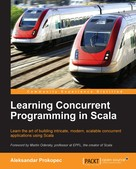 Aleksandar Prokopec: Learning Concurrent Programming in Scala