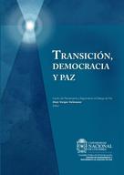 Alejo Vargas Velásquez: Transición, democracia y paz