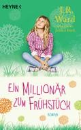 J. R. Ward: Ein Millionär zum Frühstück ★★★★