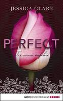 Jessica Clare: Perfect - Für immer verführt ★★★★