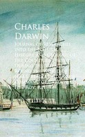 Charles Darwin: Journal of Researches into the Natural History and Round the World of H.M.S. Beagle