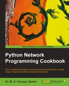 Dr. M. O. Faruque Sarker: Python Network Programming Cookbook