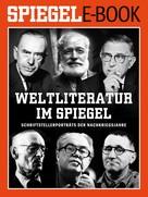 Martin Doerry: Weltliteratur im SPIEGEL - Band 1: Schriftstellerporträts der Nachkriegsjahre ★★★★