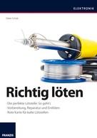 Dieter Schulz: Richtig löten ★★★★