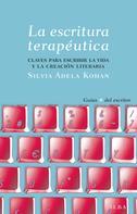Silvia Adela Kohan: La escritura terapéutica