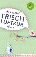 Kirsten Rick: Frischluftkur ★★