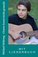 Michael Möhring: Gitarre lernen leicht gemacht