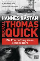 Hannes Råstam: Der Fall Thomas Quick ★★★★★