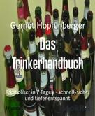 Gernot Hopfenberger: Das Trinkerhandbuch ★★★★