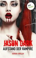 Jason Dark: Aufstand der Vampire ★★★