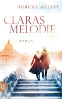 Aurore Guitry: Claras Melodie ★★★★★