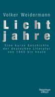 Volker Weidermann: Lichtjahre ★★★★★