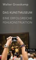 Walter Grasskamp: Das Kunstmuseum ★★★★