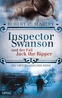 Robert C. Marley: Inspector Swanson und der Fall Jack the Ripper ★★★★