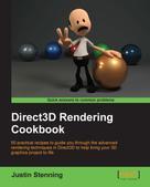 Justin Stenning: Direct3D Rendering Cookbook