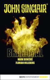 Brandmal - Ein John Sinclair Roman