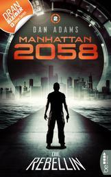 Manhattan 2058 - Folge 2 - Die Rebellin