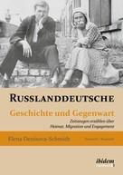 Elena Denisova-Schmidt: Russlanddeutsche