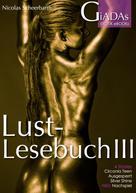 Nicolas Scheerbarth: Lustlesebuch III ★