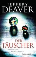Jeffery Deaver: Der Täuscher ★★★★★