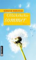 Kerstin Hohlfeld: Glückskekssommer ★★★★