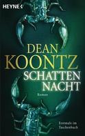 Dean Koontz: Schattennacht ★★★★