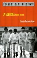 Laura Bazzicalupo: La soberbia