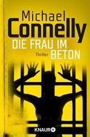 Michael Connelly: Die Frau im Beton ★★★★