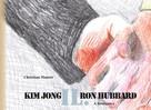 Christian Maurer: Kim Jong IL. Ron Hubbard