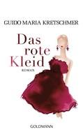 Guido Maria Kretschmer: Das rote Kleid ★★★★