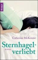 Catherine McKenzie: Sternhagelverliebt ★★★★