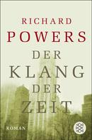 Richard Powers: Der Klang der Zeit ★★★★