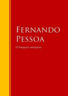 Fernando Pessoa: El banquero anarquista