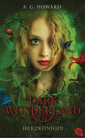Anita Howard: Dark Wonderland - Herzkönigin ★★★★