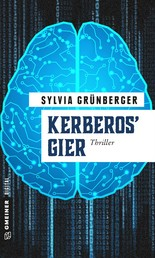 Kerberos' Gier - Thriller