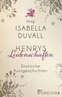 Isabella Duvall: Henrys Leidenschaften ★★