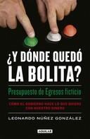 Leonardo Nuñez: ¿Y dónde quedó la bolita?