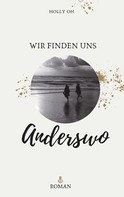 Holly Oh: Anderswo